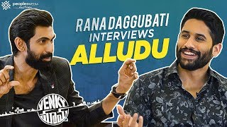 Rana Daggubati's Special Chit Chat With Naga Chaitanya..