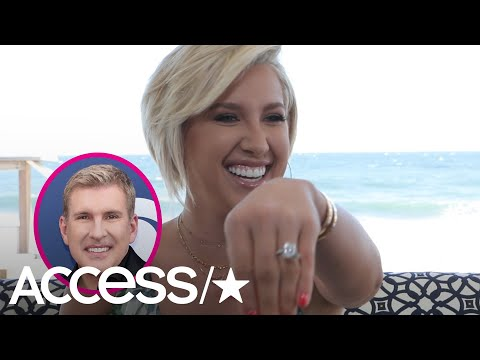 Savannah Chrisley's Dad Todd Is Planning Her Entire Wedding: It More His Day Than Min  Access