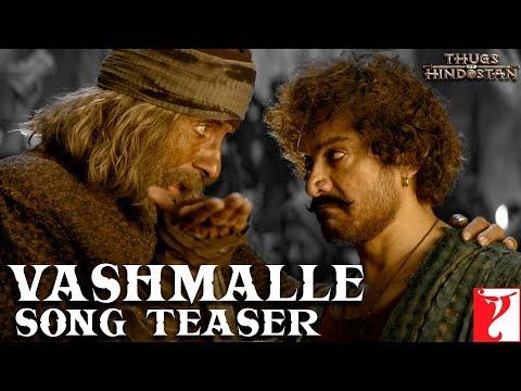 Vashmalle Song - Thugs Of Hindostan - Amitabh Bachchan, Aamir Khan, Ajay-Atul, Amitabh Bhattacharya
