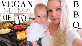 VEGAN BBQ // MOM OF 10 (PART 1/2) - Vlog