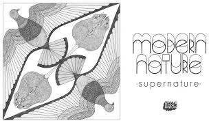 Modern Nature - Supernature