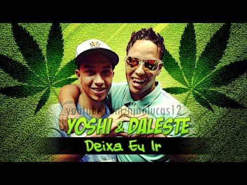Baixar MC Daleste e MC Yoshi - Deixa Eu Ir Fazer Fumaça - Música nova 2014 (DJ Wilton)