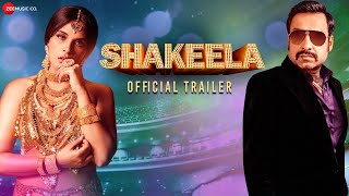 Shakeela (2021) Movie Trailer Video HD