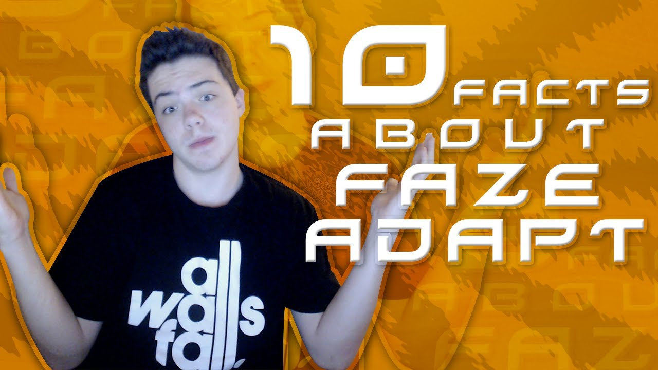 10 Things You Didn't Know About FaZe Adapt - YouTube