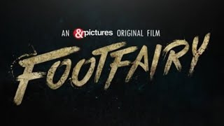 Footfairy (2020) &Pictures Web Series