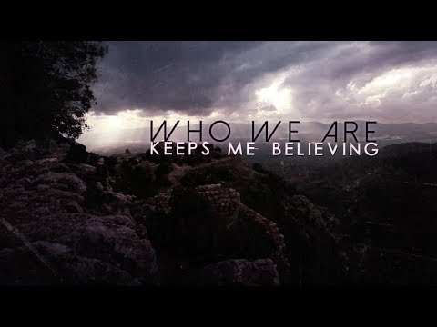 Nothing More - Who We Are (Official Lyric Video)