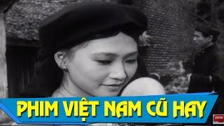 Phim Việt Nam Cũ Hay Nhất | Đến Hẹn Lại Lên Full