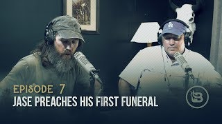 Jase Preaches His First Funeral | Ep 7