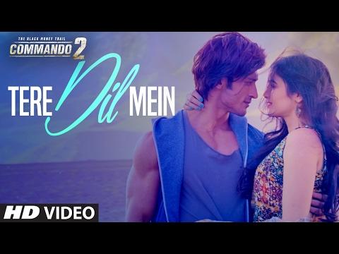 Tere Dil Mein Lyrics – Commando 2