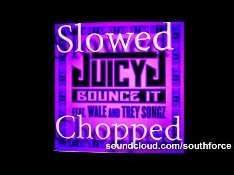 Baixar Juicy J feat  Wale and Trey Songz   Bounce It Chopped and Screwed by Southforce