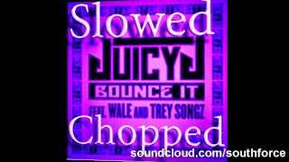 Juicy J feat  Wale and Trey Songz   Bounce It Chopped and Screwed by Southforce