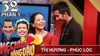 Mẹ chồng kể chuyện tình của chàng rể 'nhóc' thua vợ 1 con giáp   Thị Hương - Phúc Lộc   MCND #32 😜