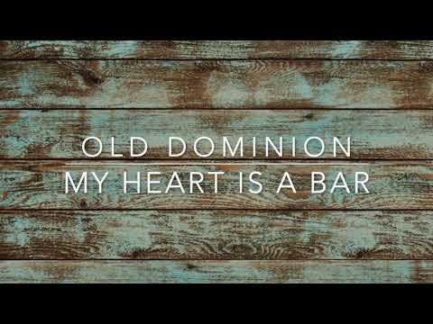 Old Dominion - My Heart Is A Bar (Lyrics)