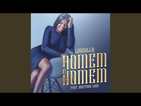 Homem é homem (Participação especial Gusttavo Lima) (Sertanejo Remix)
