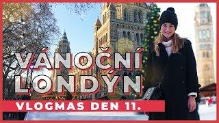A Cup of Style - VLOGMAS Den 11.   Londýn plný vánoční atmosféry! - Zdroj: