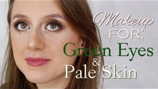 Makeup for Green Eyes and Pale Skin