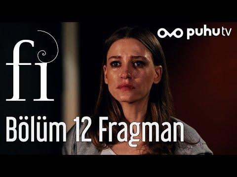 Fi 12. Bölüm (Sezon Finali) Fragman