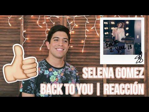 Selena Gomez - Back To You   Reacción