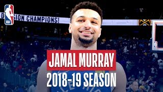 Jamal Murray Best of 2018-19 Season