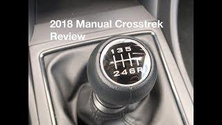 2018 Crosstrek | Manual Six-Speed Review