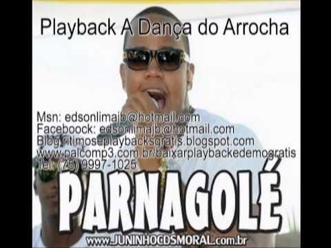 Baixar Parangole Playback A Dança do Arrocha