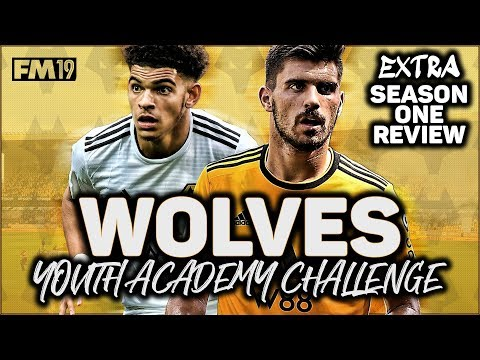 WOLVES YOUTH ACADEMY CHALLENGE EXTRA: SEASON ONE REVIEW - FOOTBALL MANAGER 2019