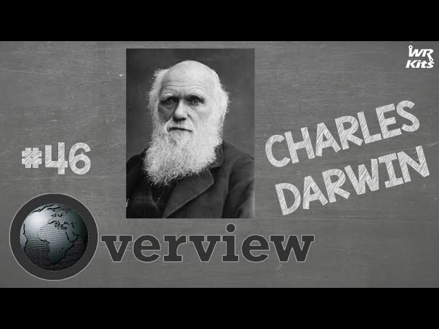CHARLES DARWIN | Overview #46