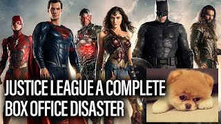 JUSTICE LEAGUE A Box Office Disaster - Box Office Report