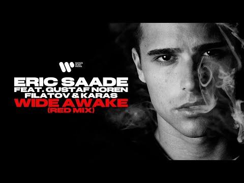 Eric Saade feat. Gustaf Noren, Filatov & Karas - Wide Awake (Red Mix) | Official Video