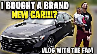 I BOUGHT A BRAND NEW CAR!!? 😱🔥 (Vlog with the fam 💕🤞🏽)