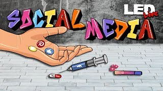 Social Media | Are You Addicted? - LED Live