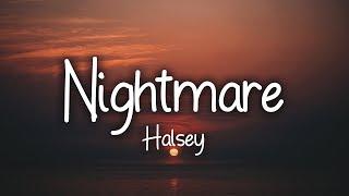 Halsey - Nightmare (Clean - Lyrics)