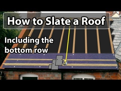How To Slate A Roof Set Out A Slate Roof Amp Bottom Row