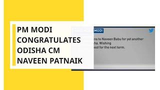 Lok Sabha Election 2019: PM Modi congratulates Odisha CM Naveen Patnaik