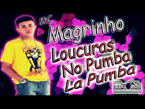 Baixar Mc Magrinho - Loucuras no Pumba La Pumba (DJ R15)