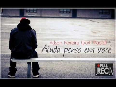 Baixar Adson Ferreira Part. Paola Salles - Ainda penso em você.
