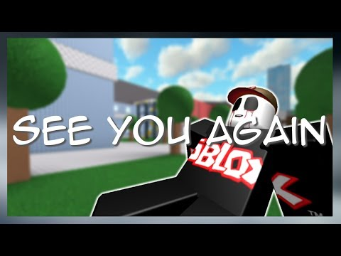 See You Again - Guests Sad Death (ROBLOX Music Video) (Wiz Khalifa)