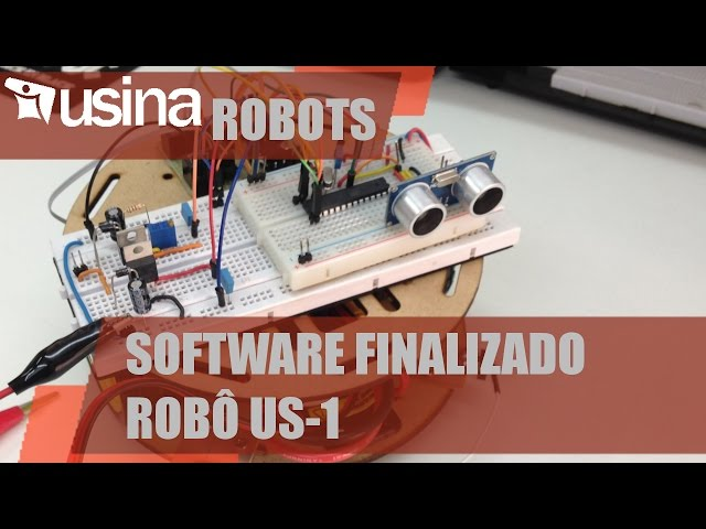 SOFTWARE DO ROBÔ US-1 FINALIZADO | Usina Robots #025