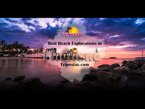 Best Beach in Thailand - Tripnstay