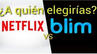 NETFLIX VS BLIM