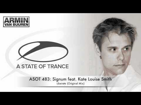 ASOT 483: Signum feat. Kate Louise Smith - Liberate (Original Mix)
