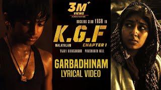 Garbadhinam Song with Lyrics | KGF Malayalam Movie | Yash | Prashanth Neel | Hombale Films|kgf Songs