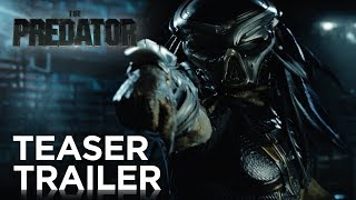 The Predator | Teaser Trailer [HD] | 20th Century FOX HD