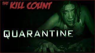 Quarantine (2008) KILL COUNT