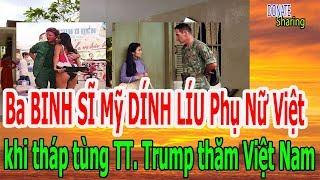 """Ba B""""INH SĨ Mỹ D""""ÍNH LÍ""""U Phụ Nữ Việt khi tháp tùng TT Trump thăm Việt Nam - Donate Sharing"""