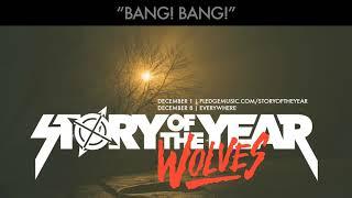 Story Of The Year - Bang Bang