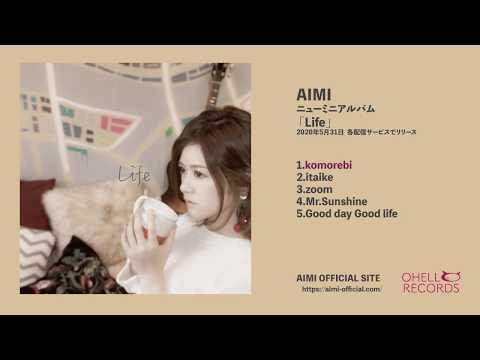 AIMI ミニアルバム『Life』リリース