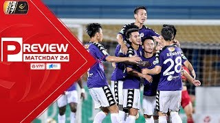 Vòng 24 V.League 2019 | Liệu Hà Nội FC có ca khúc khải hoàn tại sân Vinh? | VPF Media