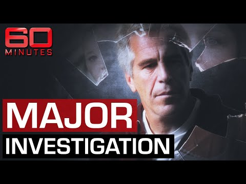 Exposing Jeffrey Epstein's international sex trafficking ring | 60 Minutes Australia