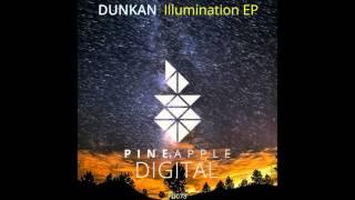PD078 Dunkan - Illumination (Original Mix) [Pineapple Digital]